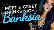 Banksia Drinks Night