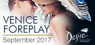 Desire Couples Lifestyle Cruise - Venice Foreplay
