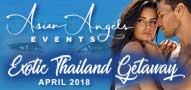 Asian Angels Events Exotic Thailand Getaway