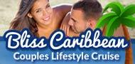 Bliss Caribbean Couples Lifestyle Cruise