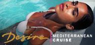 Desire Mediterranean Lifestyle Cruise