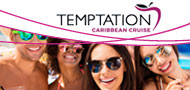 "Temptation Caribbean Cruise ""Naughty by Nature"""